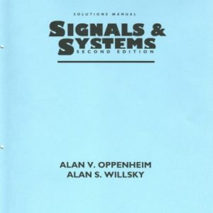 Solution Manual of Signals and Systems (2nd Edition) Alan V. Oppenheim