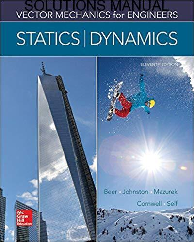 Instructor Solution Manual of Vector Mechanics for Engineers, Statics and Dynamics