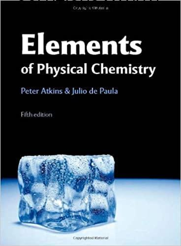 Elements of Physical Chemistry Solutions Manual