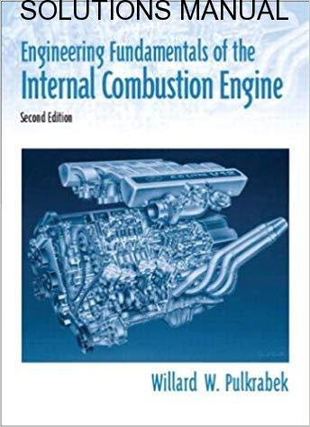 Solutions Manual for Engineering Fundamentals of the Internal Combustion Engine