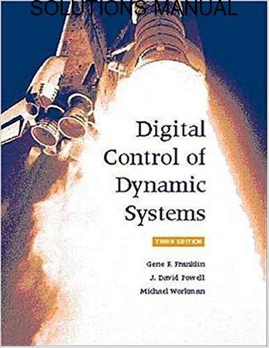 Solutions Manual for Digital Control of Dynamic Systems
