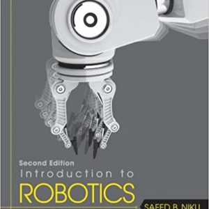 Solutions Manual for Introduction to Robotics: Analysis