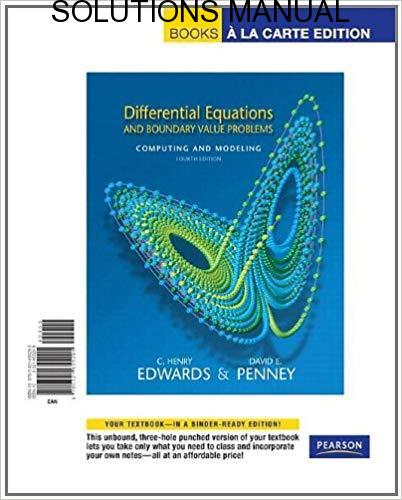 Solutions Manual Differential Equations and Boundary Value Problems by Edwards & Penny | 3rd edition