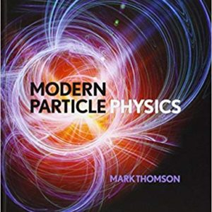 Modern Particle Physics 1st Edition by Mark Thomson