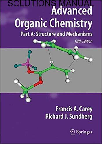 advanced organic chemistry carey sundberg solution manual free download