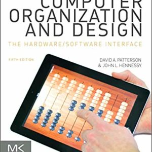 Solutions Manual for Computer Organization and Design by David Patterson | 5th Edition