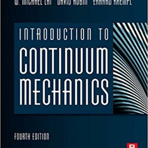 Solutions Manual for Introduction to Continuum Mechanics 4th Edition by Michael Lai