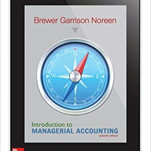 Solutions Manual for Introduction to Managerial Accounting 5th Edition by Peter Brewer