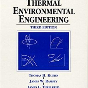 Solutions Manual for Thermal Environmental Engineering by Thomas Kuehn | 3rd Edition
