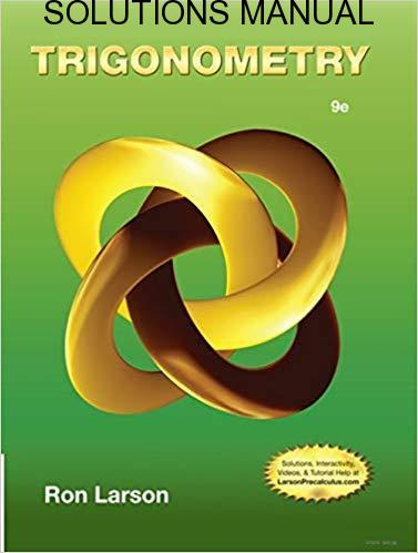 Solutions Manual for Trigonometry 9th Edition by Ron Larson