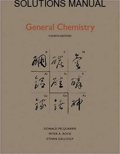 Solutions Manual for Accompany General Chemistry by Carole H. McQuarrie | 4th Edition