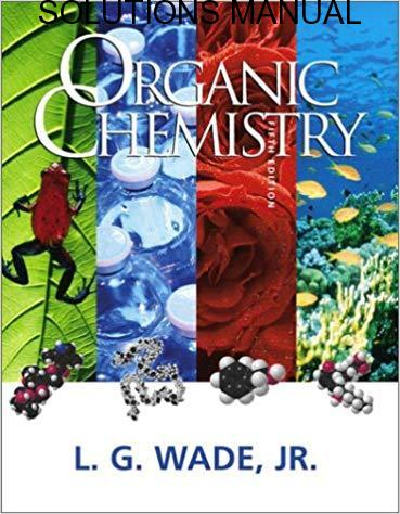 Solutions Manual for Organic Chemistry by Leroy G.    9th Edition