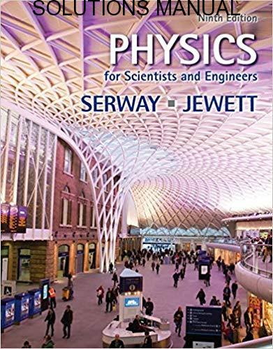 Students Solutions Manual for Physics for Scientists and Engineers by Raymond Serway