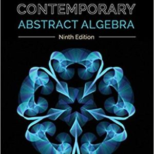 Complete Solutions Manual Contemporary Abstract Algebra 9th Edition by Joseph Gallian