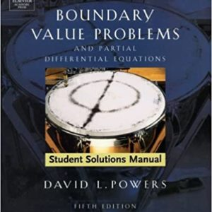 Solutions Manual Boundary Value Problems and Partial Differential Equations 5th edition by David L. Powers