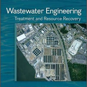 Solutions Manual Wastewater Engineering Treatment and Reuse 5th edition by Tchobanoglous & Burton