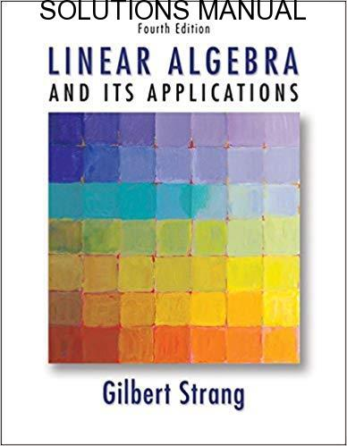 Solutions Manual Introduction to Linear Algebra 4th edition by Strang Gilbert