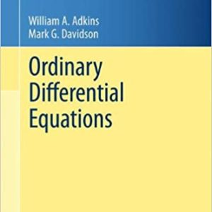 Solutions Manual Ordinary Differential Equations 2012th edition by Adkins & Davidson