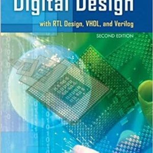 Solutions Manual Digital Design with RTL Design, VHDL, and Verilog 2nd edition by Frank Vahid