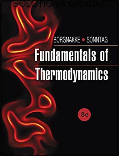 Solutions Manual Fundamentals Of Thermodynamics 8th Edition By Borgnakke & Sonntag