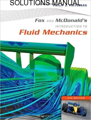 Solutions Manual Introduction to Fluid Mechanics 8th edition by Fox & McDonald