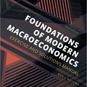 Solutions Manual Foundations of Modern Macroeconomics 3rd edition by Heijdra