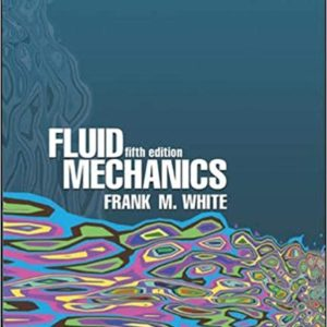 Solutions Manual Fluid Mechanics 5th edition by Frank M. White