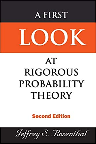 Solutions Manual of A First Look at Rigorous Probability Theory by Rosenthal | 2nd edition