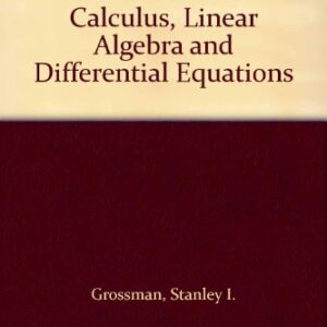 Solutions Manual of Accompany Multivariable Calculus Linear Algebra and Differential Equations by Gerber & Grossman | 3rd edition