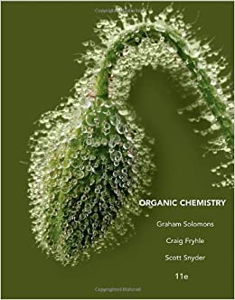 Solutions Manual of Accompany Organic Chemistry by Solomons & Fryhle   11th edition