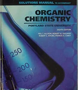 Solutions Manual of Accompany Organic Chemistry by Allison | 8th edition