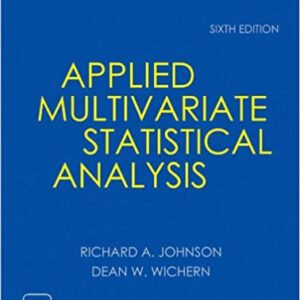 Solutions Manual of Applied Multivariate Statistical Analysis by Johnson & Wichern | 6th edition
