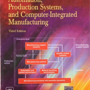 Solutions Manual of Automation, Production Systems, and Computer-integrated Manufacturing by Mikell   3rd edition