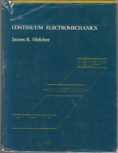 Solutions Manual of Continuum Electromechanics by Melcher | 1st edition