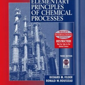 Solutions Manual of Elementary Principles of Chemical Processes by Felder & Rousseau | 3rd edition
