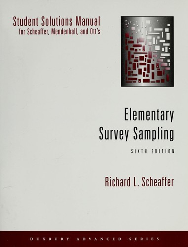 Solutions Manual of Elementary Survey Sampling by Scheaffer & Mendenhall   6th edition