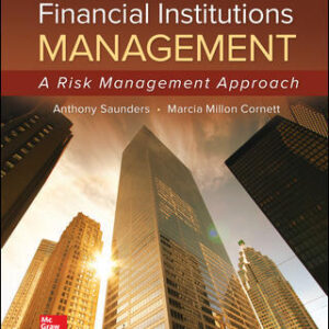 Solutions Manual of Financial Institutions Management: A Risk Management Approach by Cornett & Saunders | 9th edition