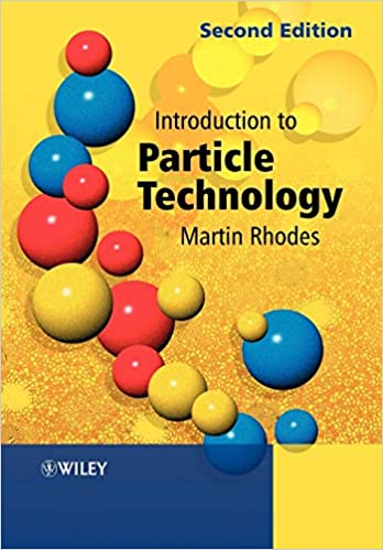 Solutions Manual of Introduction to Particle Technology by Rhodes | 2nd edition