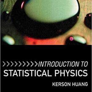 Solutions Manual of Introduction to Statistical Physics by Huang | 1st edition