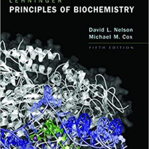 Solutions Manual of Lehninger Principles of Biochemistry by Nelson & Cox   5th edition