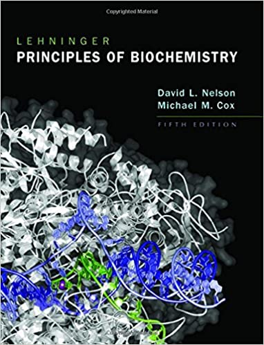 Solutions Manual of Lehninger Principles of Biochemistry by Nelson & Cox | 5th edition
