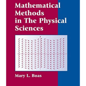 Solutions Manual of Mathematical Methods in the Physical Sciences by Boas | 1st edition