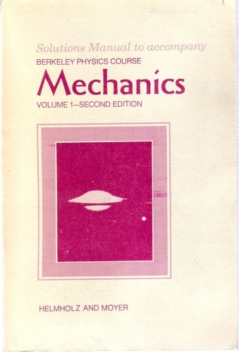 Solutions Manual of Mechanics by Kittel & Knight   2nd edition