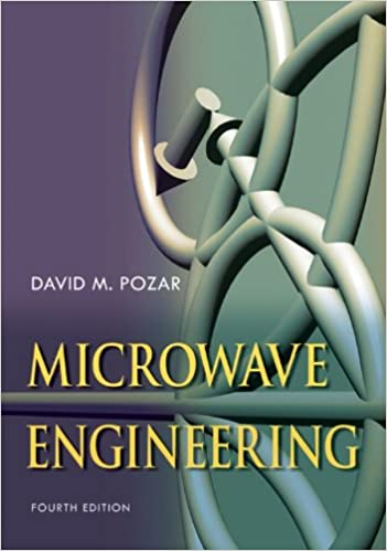 Solutions Manual of Microwave Engineering by Pozar | 4th edition