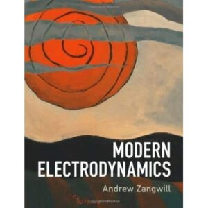 Solutions Manual of Modern Electrodynamics by Zangwill | 1st edition