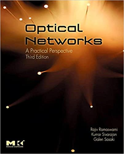Solutions Manual of Optical Networks: a Practical Perspective by Ramaswami & Sivarajan | 3rd edition