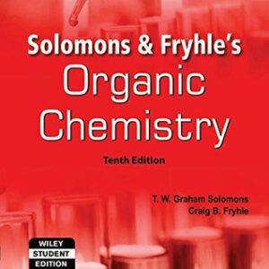Solutions Manual of Organic Chemistry by Solomons & Fryhle   10th edition