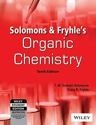 Solutions Manual of Organic Chemistry by Solomons & Fryhle | 10th edition
