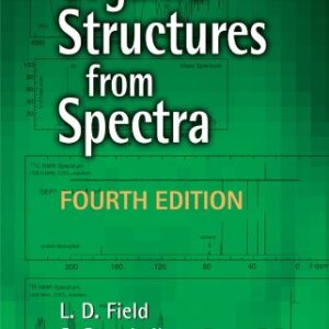 Solutions Manual of Organic Structures From Spectra by Field & Sternhell   4th edition