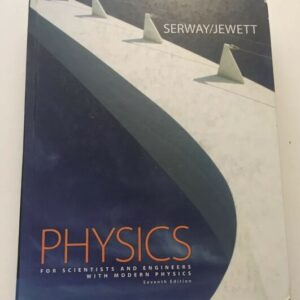 Solutions Manual of Physics for Scientists and Engineers With Modern Physics by Serway & Jewett | 7th edition